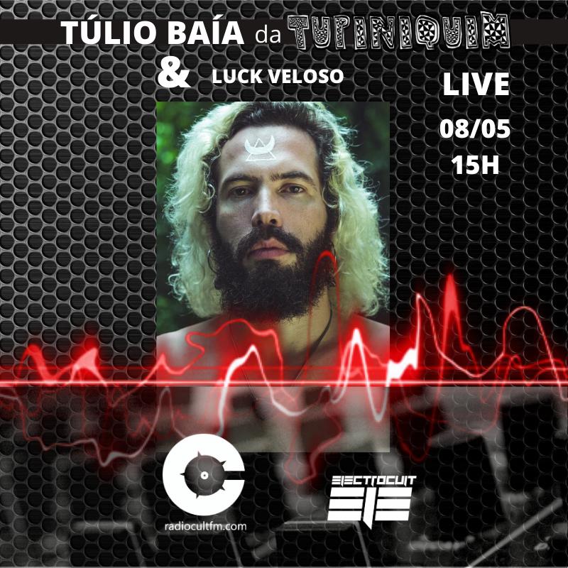 Túlio Baía participa da live com Luck Veloso na Radiocultfm