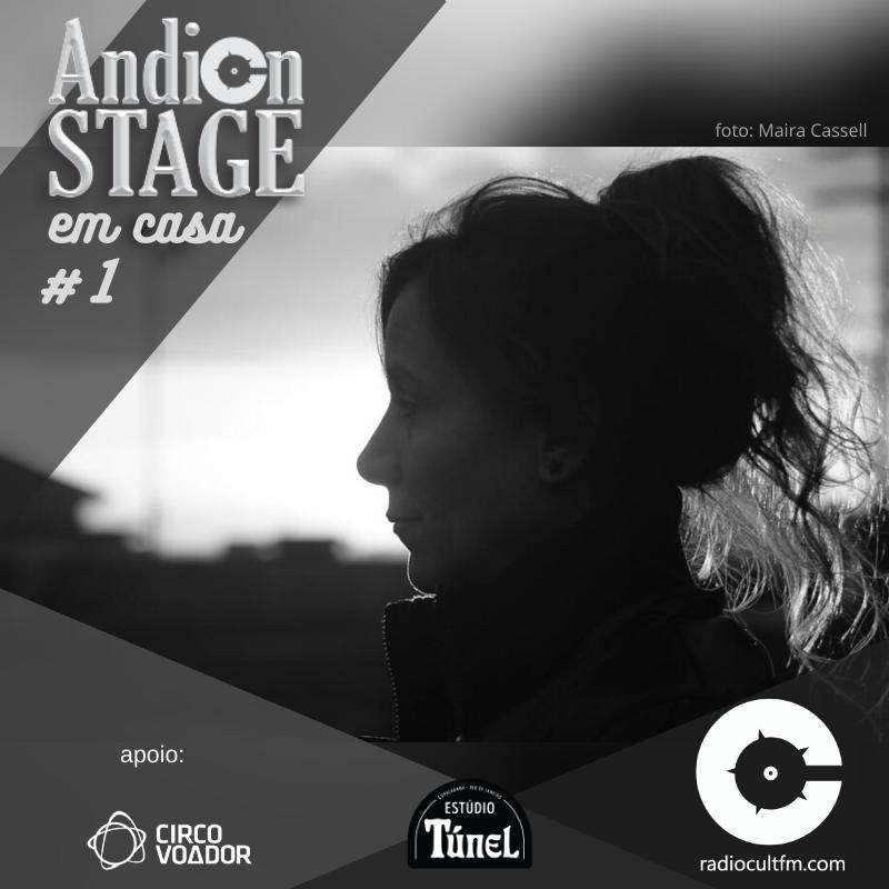 Andion Stage - Radiocultfm por Luck Veloso - foto de Maira Cassel - Produção e apresentação de Andrea Andion!