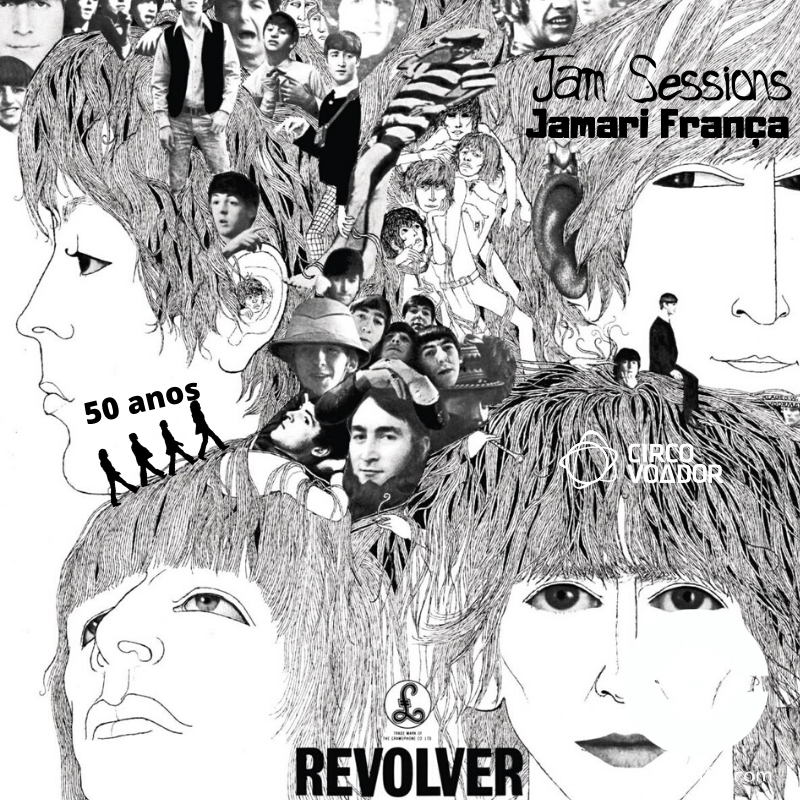 Programa Jam Sessions de Jamari França, especial Revolver - Beatles