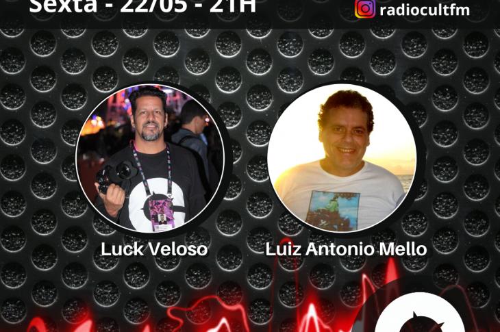 Luiz Antonio Mello é o convidado de Luck Veloso na Live Cult