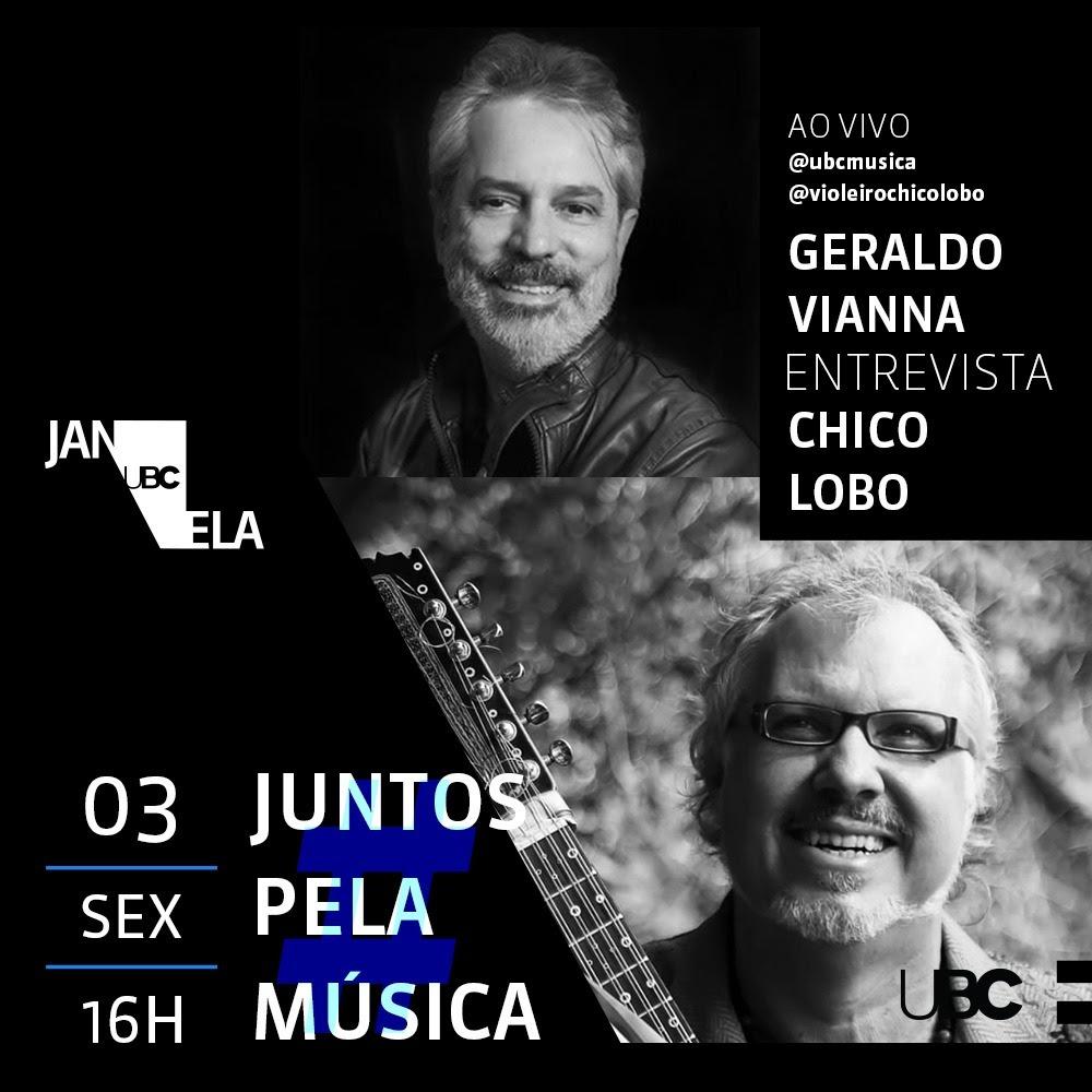 Juntos Pela Música - Geraldo Vianna e Chico Lobo - UBC